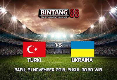 Prediksi Bola Turki Vs Ukraina 21 November 2018