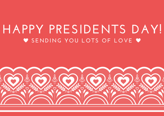 Happy President's Day 2017 - Wishing Quotes, Wishing Images, Wishing Cards, Party Ideas & Events