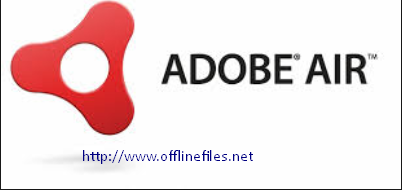 Adobe AIR Offline Installer Download Free v15.0.0.243