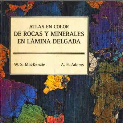 Atlas de rocas y minerales en laminas delgadas