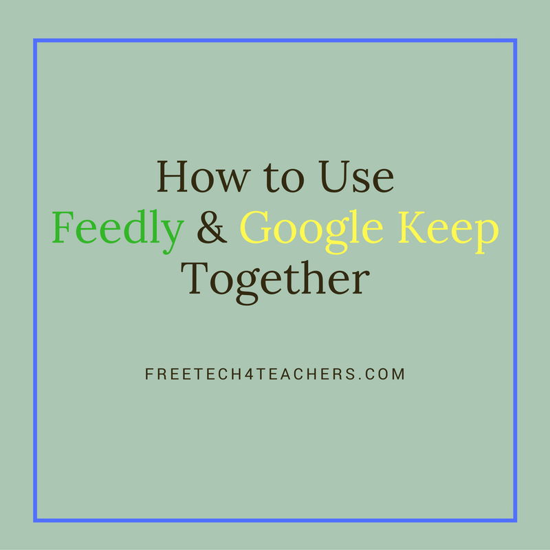 Free Technology for Teachers: Use Feedly & Google Keep to