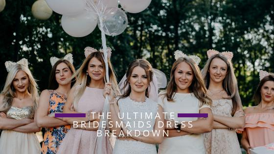 Bridesmaids Dress Shopping - Shop Accordingly