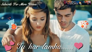 Tu Har Lamha Whatsapp Status Love Video
