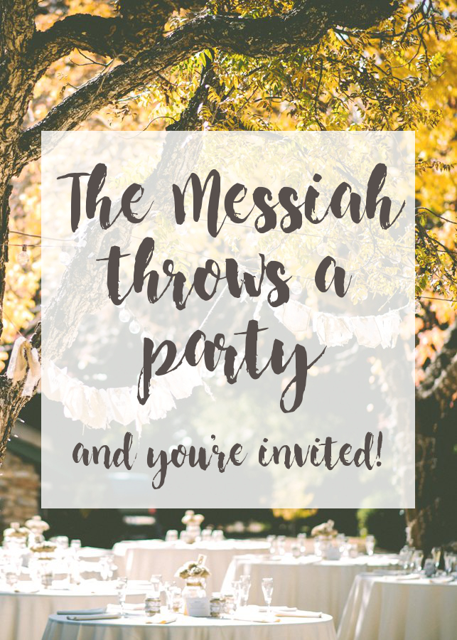 The Messiah has invited you to a party | Land of Honey