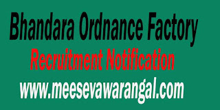 Bhandara Ordnance Factory Recruitment Notification
