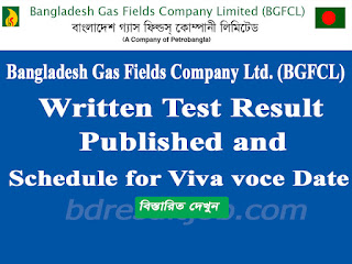 Bangladesh Gas Fields Company Ltd. (BGFCL) Written Test Result and Viva Exam Date