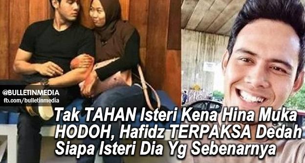 Tak TAHAN Isteri Kena Hina Muka HODOH, Hafidz TERPAKSA Dedah Siapa Isteri Dia Yg Sebenarnya