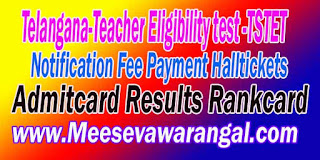 Telangana TSTET 2016 Notification Online Fee Payment Halltickets Admitcard Results Rankcard Download