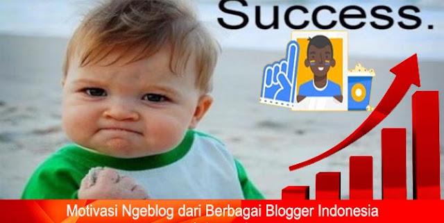 Motivasi Ngeblog dari Berbagai Blogger Indonesia