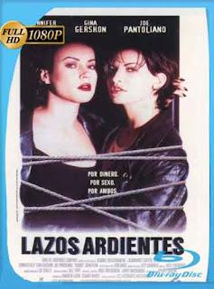 Lazos Ardientes 1996 HD [1080p] Latino [GoogleDrive] DizonHD