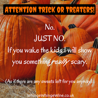 Attention Trick or Treaters - Do not knock here. Happy Halloween.