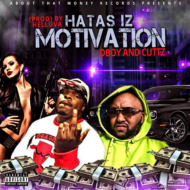 "CuTTz releases anthem ""Hatas Is Motivation ft. DBoy"""
