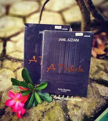 buku motivasi Jamil Azzaini A Tribute