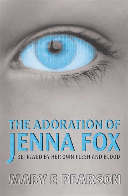 The Adoration of Jenna Fox Quotes