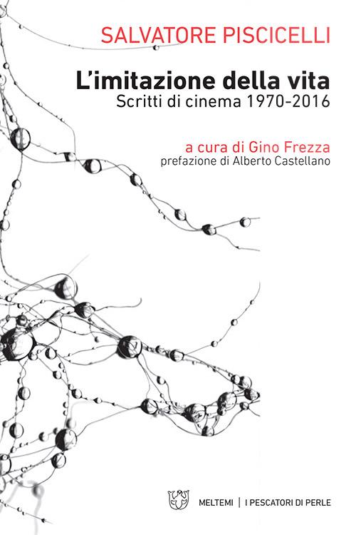 Il blog di salvatore piscicelli - Film lo specchio della vita italiano ...