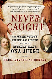 https://www.amazon.com/Never-Caught-Washingtons-Relentless-Pursuit/dp/1501126393