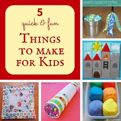 5 quick & fun things to make for kids