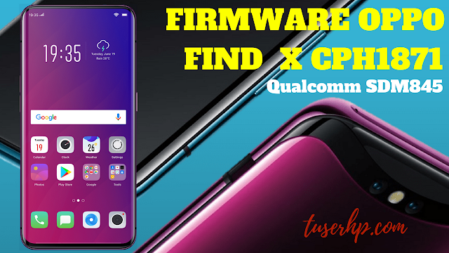 FIRMWARE OPPO FIND X CPH1871