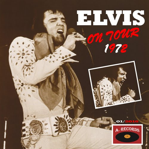 Elvis On Tour 1972 (January 2016)
