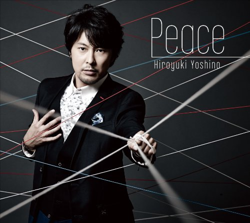 吉野裕行 – Peace/Hiroyuki Yoshino – Peace (2014.10.29/MP3)