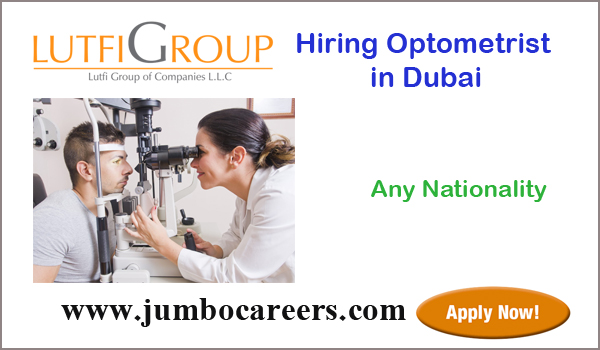 Dubai Optometrist jobs for Indians, Recent jobs in Gulf countries,