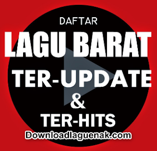 Download Kumpulan Lagu Barat Terbaru Update Januari 2018