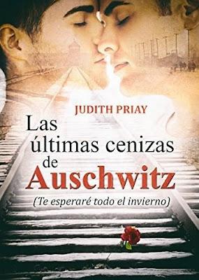 Las últimas cenizas de Auschwitz, de Judith Priay