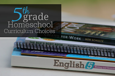 5th Grade Homeschool Curriculum Choices from an eclectic, a la carte homeschool