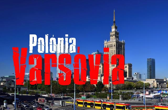 O que visitar em Varsóvia - Polónia
