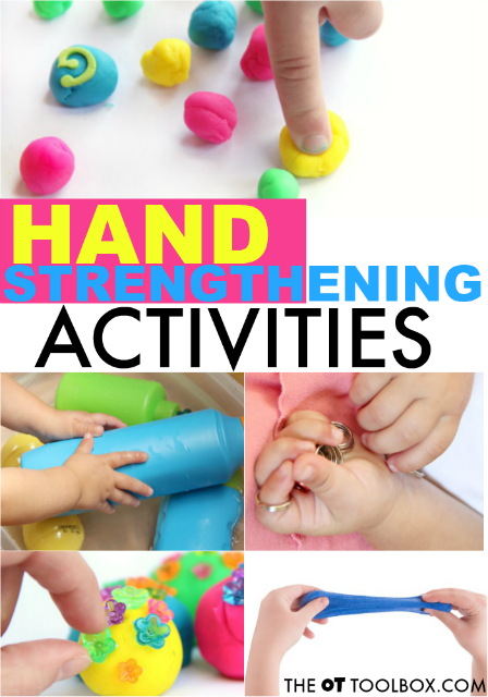 Use these hand strengthening activities to improve hand strength needed for pencil grasp, coloring, clothing fasteners, and using scissors or other fine motor tasks.
