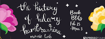 Excerpt: The History of Hilary Hambrushina  by Marnie Lamb
