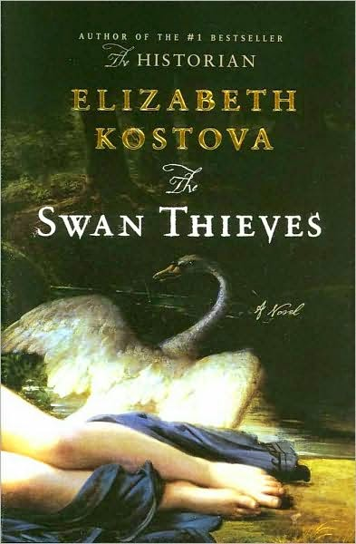 Book cover: The Swan Thieves by Elizabeth Kostova