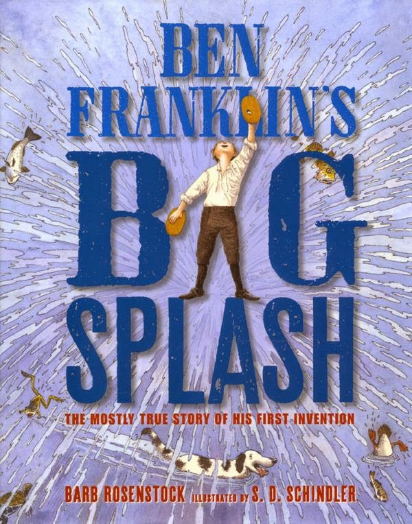 Ben Franklin's Big Splash by Barb Rosenstock book cover picture book