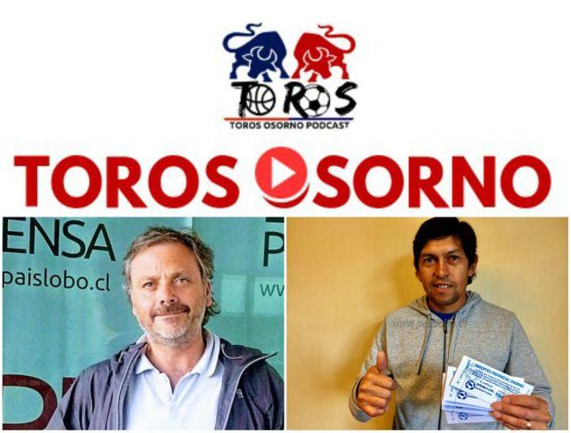 """Breit, Millape y González en """"Toros Osorno"""" Podcast 210"""