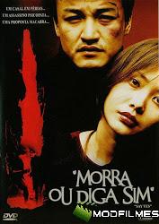 Capa do Filme Morra, Ou Diga Sim
