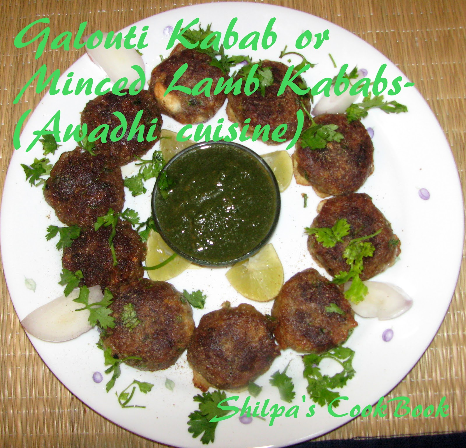 cook book galouti kabab or minced lamb kababs awadhi