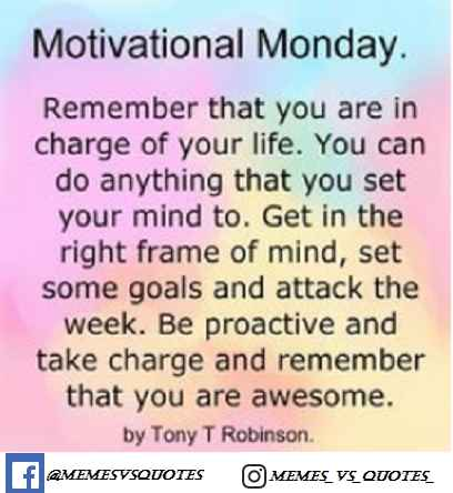 Get 100's Of Motivational Monday Quotes For The Best Day ...