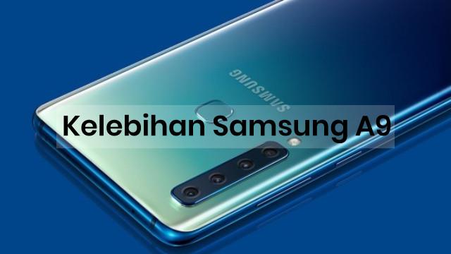 Kelebihan Samsung Galaxy A9 2018