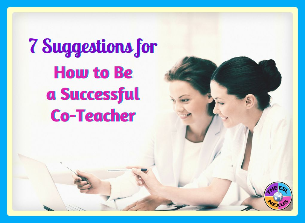 What effective co-teaching looks like & how to be a successful co-teacher | The ESL Nexus