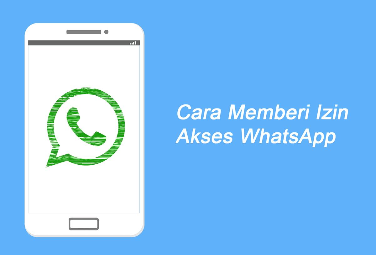 Cara Memberi Izin Whatsapp Mengakses Kontak HP