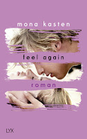 http://the-bookwonderland.blogspot.de/2017/05/rezension-mona-kasten-feel-again.html