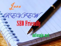 Jasa Review Berkualitas Standar SEO Friendly