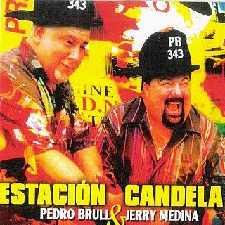 ESTACION CANDELA - PEDRO BRULL & JERRY MEDINA (2008)