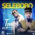 Selebobo Ft Mr. P - Tonyor (Download New Audio)