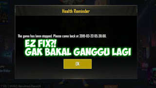 Cara Menghilangkan Notifikasi Peringatan Kesehatan (Menunggu 15 Menit) PUBG Mobile