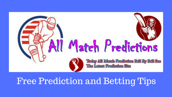 Cricket Prediction Today Match and Free Betting Tips 2018