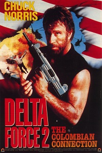 Watch Delta Force 2: The Colombian Connection Online Free in HD