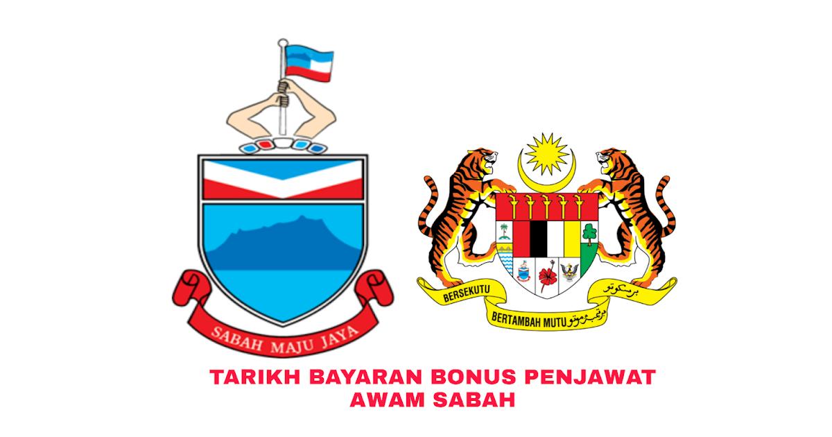 Tarikh Bayaran Bonus Penjawat Awam Sabah 2020 My Panduan
