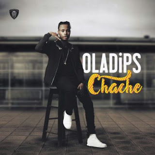 Music: Oladips - Chache