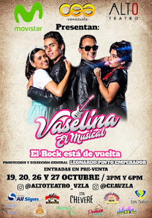 El rock toma San Antonio de los Altos... con VASELINA EL MUSICAL!!! 26 y 27 Oct. / 02 y 03 Nov.